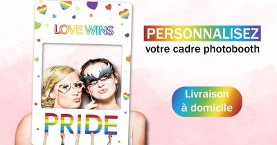 cadre-photobooth-personnalisable-evenement-gay-friendly-gay-pride